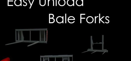 Easy Unload Bale Forks v 1.0